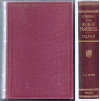 Theory and Practice of Crown and Bridge Prosthesis. Second Edition