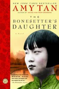 The Bonesetter's Daughter: A Novel Ballantine Reader's Circle