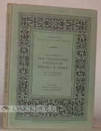 CATALOGUE OF THE CELEBRATED LIBRARY, THE PROPERTY OF MAJOR J.R. ABBEY, THE FOURTH AND FINAL PORTION
