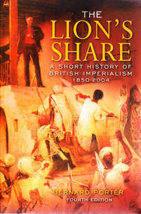 image of The Lion's Share: A Short History of British Imperialism 1850-2004 (4th Edition)
