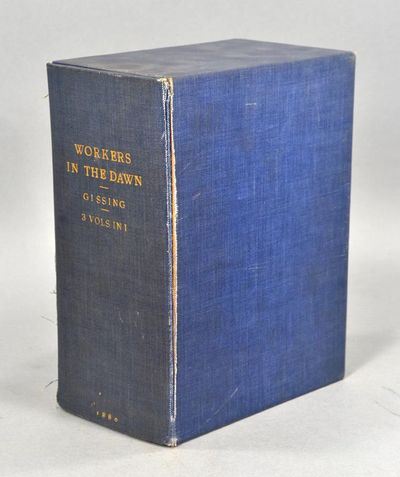 1880. RARE FIRST EDITION IN A PUBLISHER'S REMAINDER BINDING GISSING, George. WORKERS IN THE DAWN. A ...