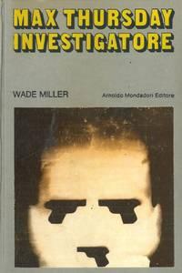 Max Thursday investigatore.