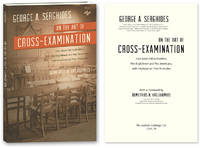On the Art of Cross-Examination. Four Great Old Authorities Two..