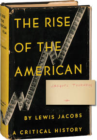 image of The Rise of the American Film (First Edition, copy belonging to Jacques Tourneur)
