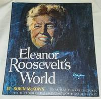 ELEANOR ROOSEVELT'S WORLD by  Robin McKown - Hardcover - 1964 - from Windy Hill Books (SKU: 034176)