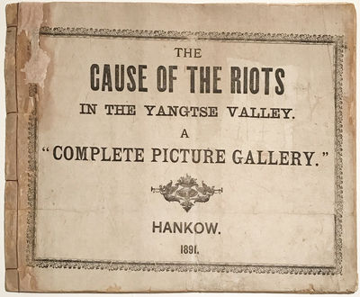 The Cause of the Riots in the Yangtse...