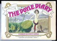 The Doyle Diary: The Last Great Conan Doyle Mystery (with a Holmesian investigation into the strange and curious case of Charles Altamont Doyle)