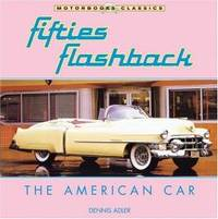 Fifties Flashback: The American Car (Motorbooks Classic)