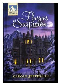 FLURRIES OF SUSPICION: Mysteries of Silver Peak.