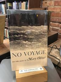 NO VOYAGE and Other Poems: