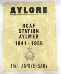 Aylore: RCAF Station Aylmer 1941-1956: 15th Anniversary
