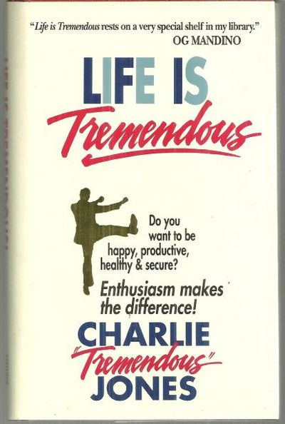 LIFE IS TREMENDOUS Seven Laws of Leadership, Jones, Charles T.