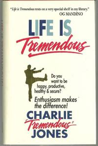LIFE IS TREMENDOUS Seven Laws of Leadership