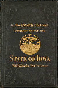 G. W. Colton's Township Map of the State of Iowa