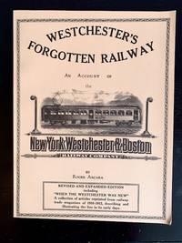 Westchester's Forgotten Railway