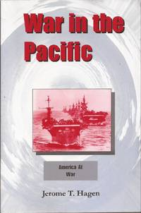 War in the Pacific: America at War Volume I (inscribed)
