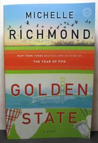 Golden State by  Michelle Richmond - Paperback - Signed First Edition - 2014 - from West Side Books (SKU: 1645)