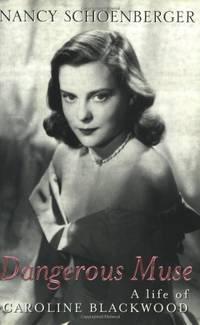 image of Dangerous Muse: A Life of Caroline Blackwood