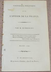 Coup-d'oeil politique sur l'Avenir de la France. Mars 1795
