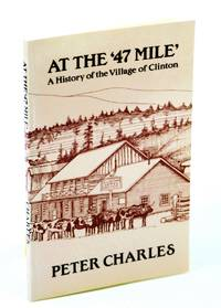 At the 47 Mile a History of the Village of Clinton