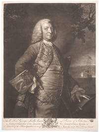 image of George Lord Anson, Baron of Soberton, First Lord Commissioner of the Admiralty, Vice Admiral of Great Britain