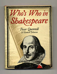 Who's Who in Shakespeare  - 1st Edition/1st Printing by  and Hamish Johnson  Peter - First Edition; First Printing - [1973] - from Books Tell You Why, Inc. (SKU: 46363)