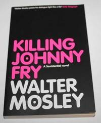 Killing Johnny Fry (A Sexistential Novel)