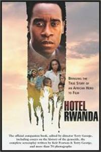 Hotel Rwanda: Bringing The True Story Of An African Hero To Film (Shooting Script) by Terry George - Paperback - 2005-05-07 - from Books Express and Biblio.com