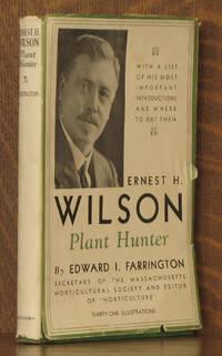 ERNEST H. WILSON - PLANT HUNTER
