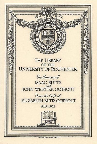 Very Good. Very Good The Library of the University of Rochester by William Edgar Fisher, 1922, 7 by ...