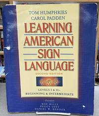 image of Learning American Sign Language: Levels I_II--Beginning_Intermediate (2nd Edition)
