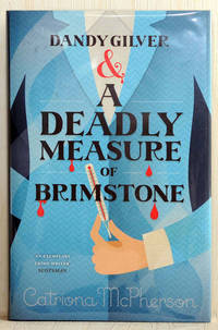 Dandy Gilver & A Deadly Measure Of Brimstone (UK Signed, Located & Dated Copy)