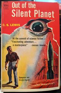 Out Of The Silent Planet by C.S. Lewis - 1949