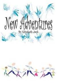 New Adventures by Elizabeth Jack - 2008-11-15