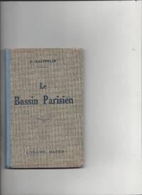 Le bassin parisien et les environs de paris