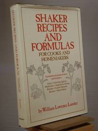 Shaker Recipes and Formulas for Cooks and Homemakers