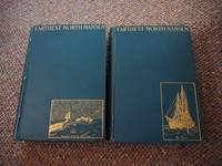 "image of FARTHEST NORTH: Being the Record of a Voyage of Exploration of the Ship ""Fram"" 1893-96 and of a Fifteen Month's Sleigh Journey By Dr Nansen and Lieut. Johansen with an appendix by Otto Sverdrup Captain of the Fram"