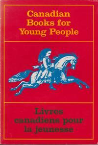 Canadian Books for Young People/Livres Canadiens Pour La Jeunesse