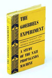 image of The Goebbels experiment;: A study of the Nazi propaganda machine,