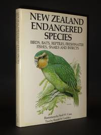 New Zealand Endangered Species: Birds, Bats, Reptiles, Freshwater Fishes, Snails and Insects [SIGNED]