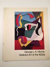 George L. K. Morris. Abstract Art of the 1930s