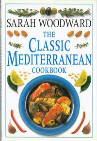The Classic Mediterranean Cookbook