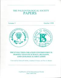 The Paleontological Society Papers Volume 5, October 1999: The Evolution-Creation Controversy II: Perspectives on Science, Religion, and Geological Education