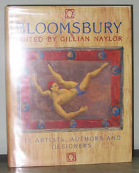 Bloomsbury: Its Artists, Authors and Designers