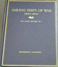 Sailing Ships of War 1800 - 1860