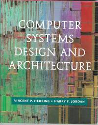 image of Computer Systems Design and Architecture