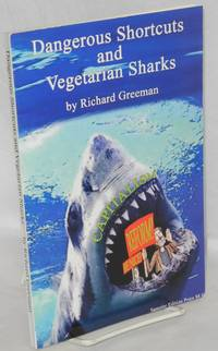 Dangerous shortcuts and vegetarian sharks: seven internationalist essays