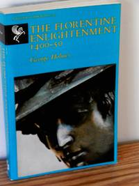 The Florentine Enlightenment, 1400-50 by George Holmes - Paperback - 1969 - from Books from Benert (SKU: 000301)