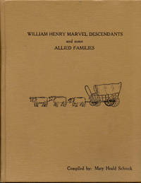 image of William Henry Marvel Descendants and Some Allied Families