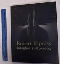 Robert Kipniss: Intaglios 1982-2004
